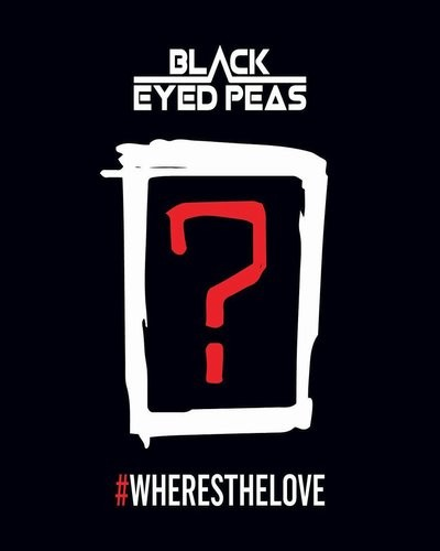 The Black Eyed Peas – #WHERESTHELOVE (feat. The World)