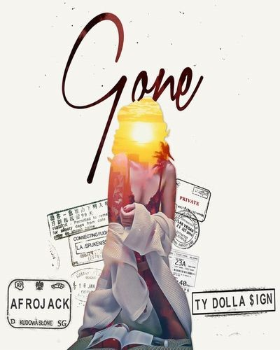 Afrojack - Gone (feat. Ty Dolla $ign)